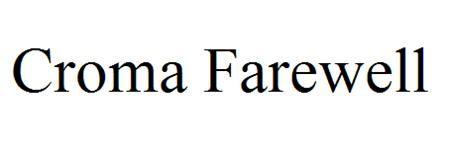 CROMA FAREWELL